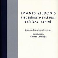 1121150-01v-Imants-Ziedonis-Piederibas-meklejumi-brivibas-trenins