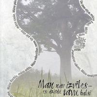 1088046-01v-Man-nav-izveles-es-dzirdu-tavu-balsi