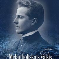 1337390-01v-Melanholiskais-valsis-Emila-Darzina-sapnis-par-milestibu
