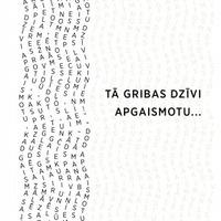 1589812-01v-Ta-gribas-dzivi-apgaismotu