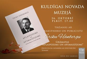 Saruna ar Ēriku Hānbergu Kuldīgas novada muzejā