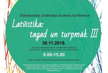 Konference Latvistika: tagad un turpmāk III