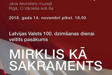 """""""Mirklis kā sakraments"""" Jāņa Akuratera muzejā"""