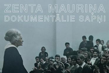 Zenta Mauriņa. Dokumentālie sapņi. Pirmizrāde