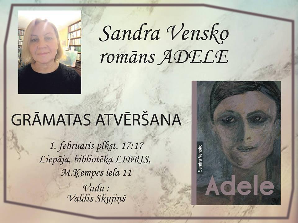 "Sandras Vensko romāna ""Adele"" atvēršana"