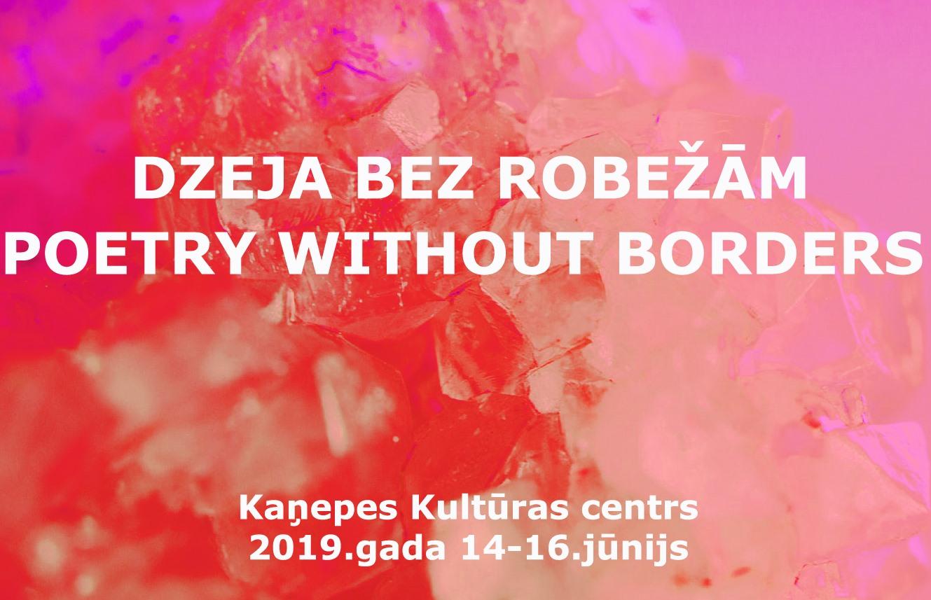 Dzeja bez robežām // dzejas festivāls — 2019