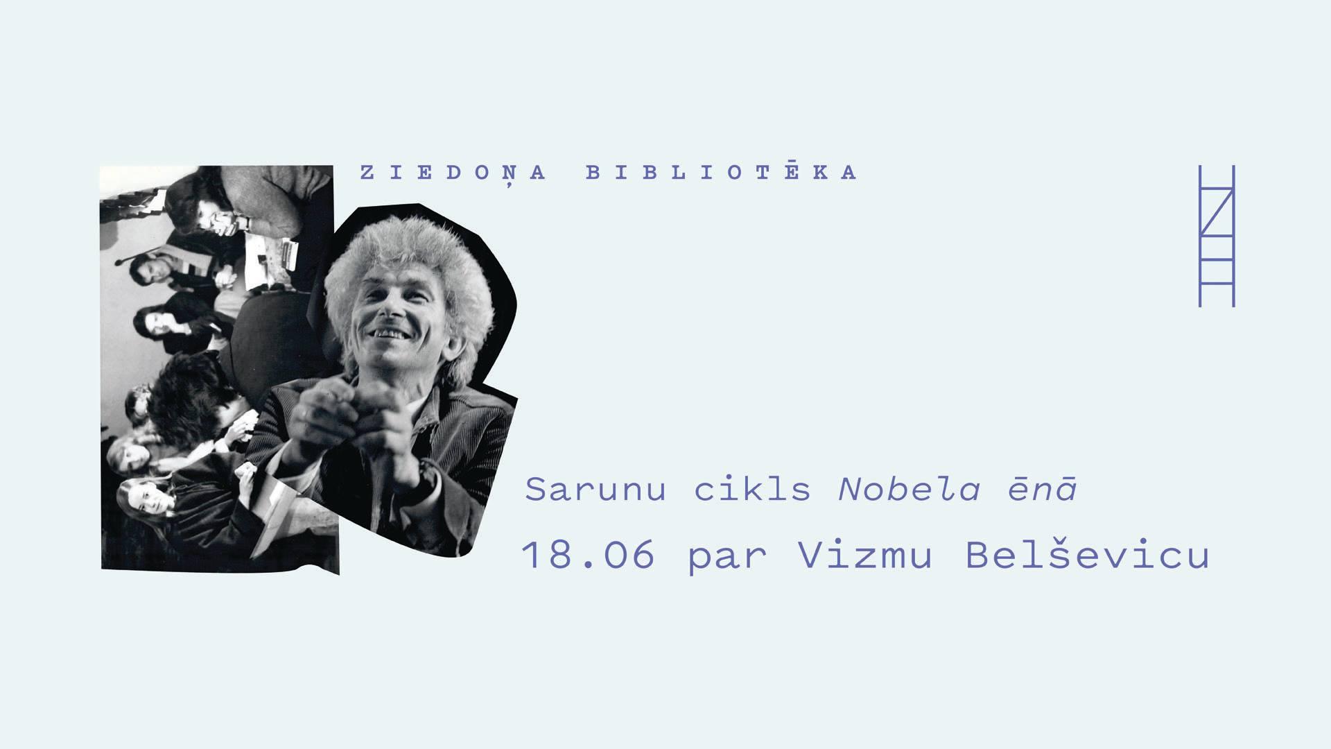 Nobela ēnā: Vizma Belševica