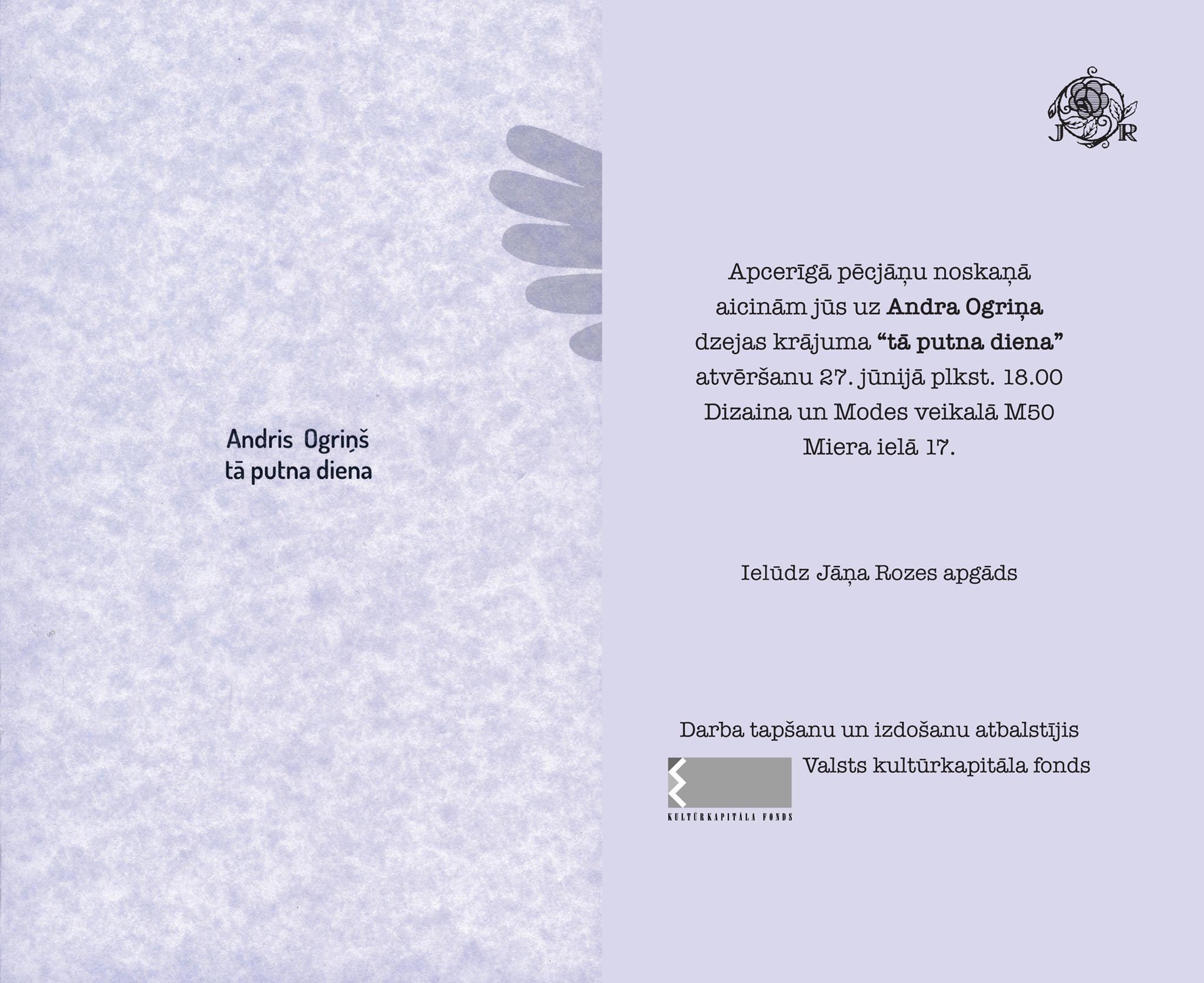 """Andra Ogriņa dzejas grāmatas """"tā putna diena"""" atvēršana"""