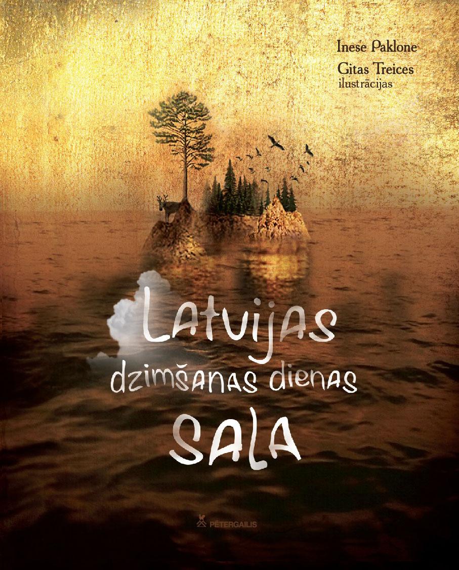 http://literatura.lv/lv/work/Latvijas-dzimsanas-dienas-sala/1481473