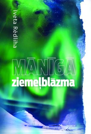 http://literatura.lv/lv/work/Maniga-ziemelblazma/1481551