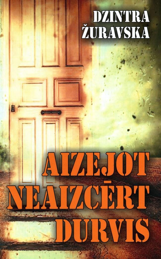 1573294-01v-Aizejot-neaizcert-durvis.jpg