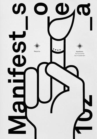 1579344-01v-Manifests-No-futurisma-lidz-musdie.jpg