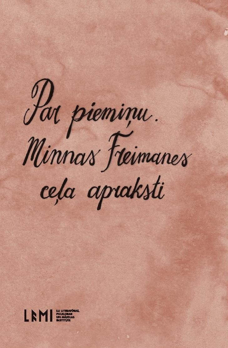 1579886-01v-Par-pieminu-Minnas-Freimanes-cela-.jpg