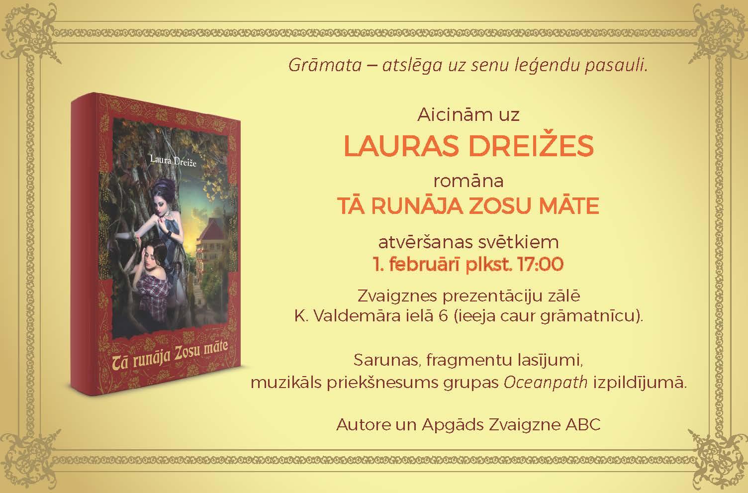 """Lauras Dreižes romāna """"Tā runāja Zosu māte"""" atvēršana"""