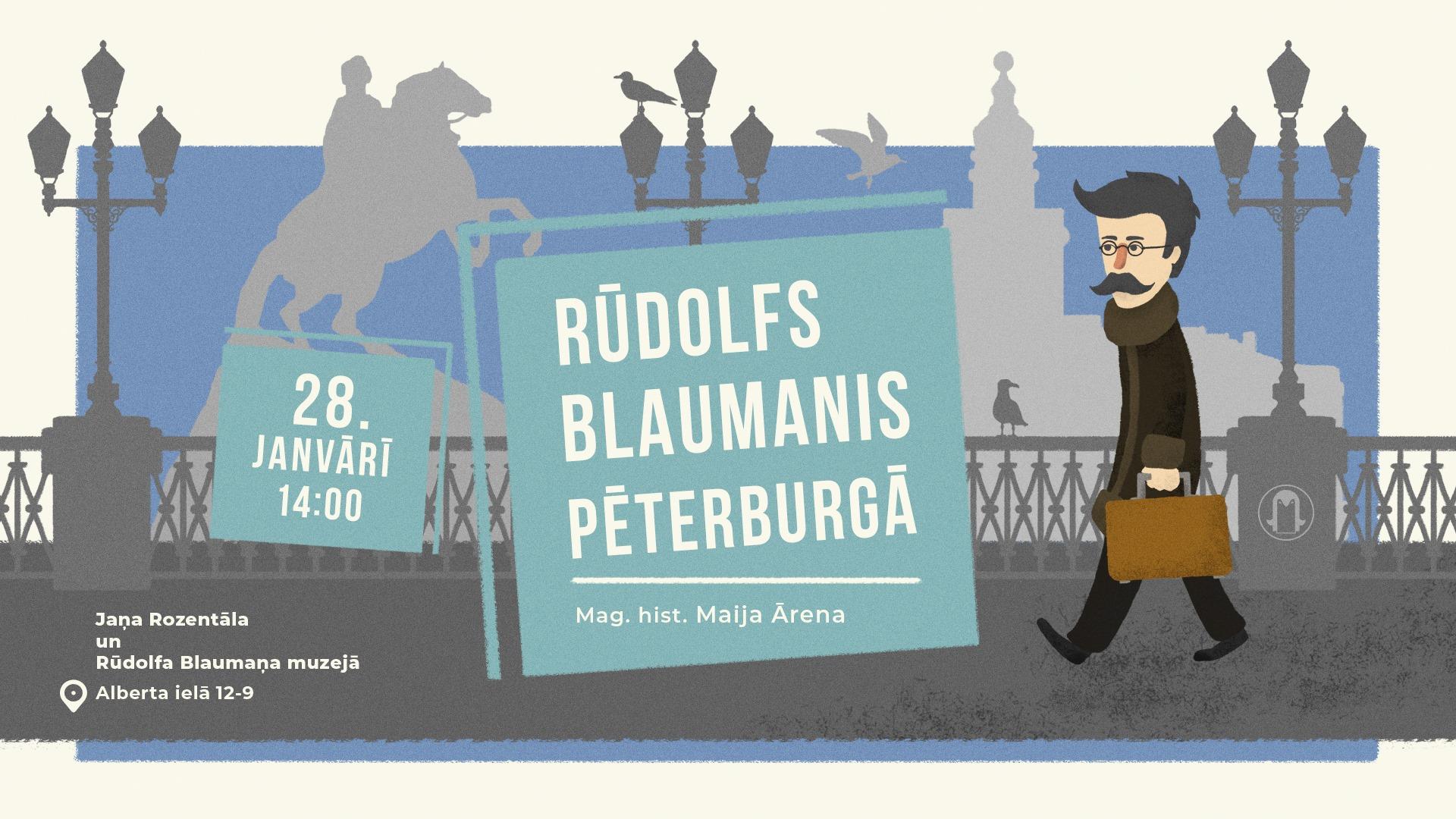 """Lekcija """"Rūdolfs Blaumanis Pēterburgā"""""""