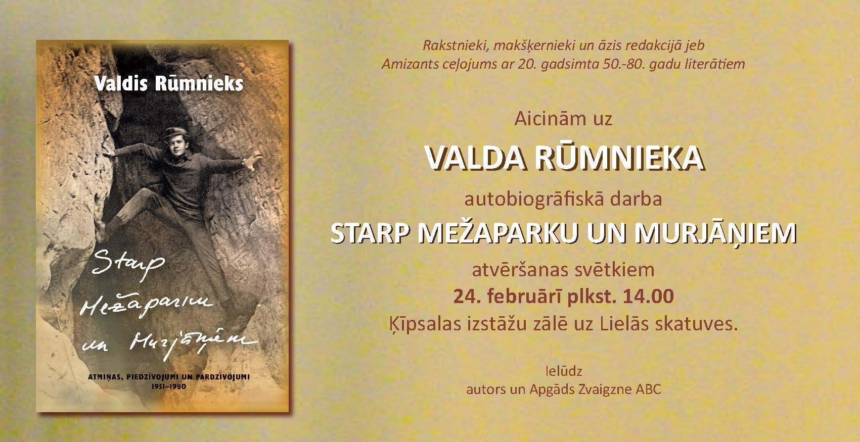 """Valda Rūmnieka grāmatas """"Starp Mežaparku un Murjāņiem"""" atvēršana"""