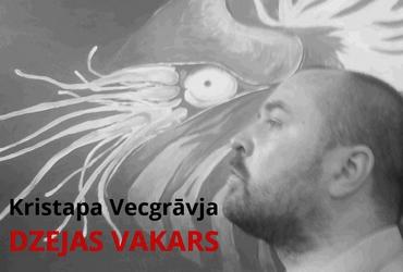 Kristaps Vecgrāvis // dzeja