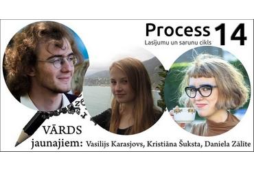 Aicinājuma autoru literatūras vakars – Process 14